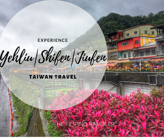 Taiwan Travel Guide: Experience Yehliu, Jiufen and Shifen via KKday Tour