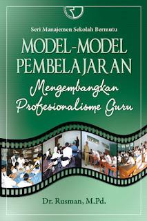 Model-Model Pembelajaran Mengembangkan Profesionalisme Guru