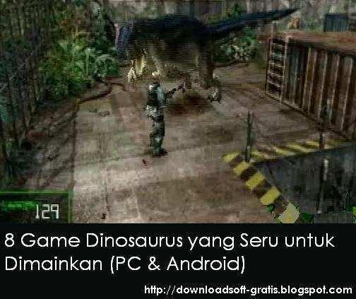 Game dengan tema dunia pra sejarah memang kini ini masih tergolong jarang dibentuk oleh  8 Game Dinosaurus yang Seru untuk Dimainkan (PC & Android)