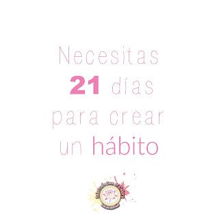 Creando hábitos, el reto de los 21 días
