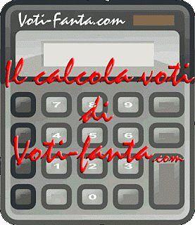 usa anche il calcola voti di Voti-Fanta