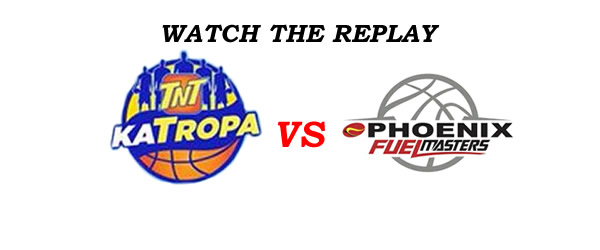 List of Replay Videos TNT vs Phoenix @ Ynares Center August 19, 2016