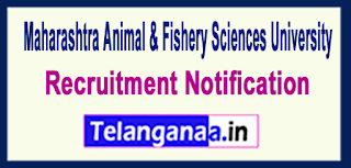 Maharashtra Animal Fishery Sciences UniversityMAFSU Recruitment Notification 2017Last Date 17-06-2017