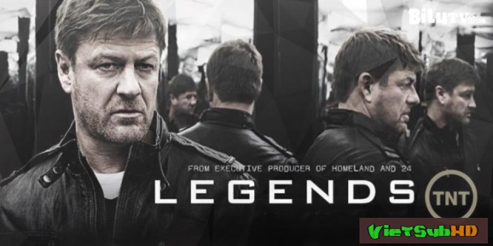 Phim Nằm Vùng / Những Huyền Thoại (phần 2) Hoàn Tất (10/10) VietSub HD | Legends (season 2) 2015