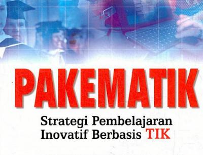 E-Book PAKEMATIK Strategi Pembelajaran Inovatif Berbasis TIK