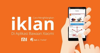 Cara Menghilangkan Iklan di HP Xiaomi Work 100% Terbaru