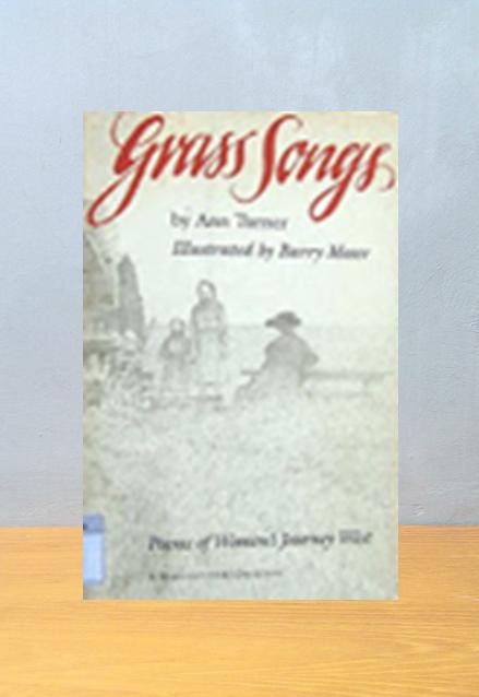 GRASS SONGS, Ann Turner