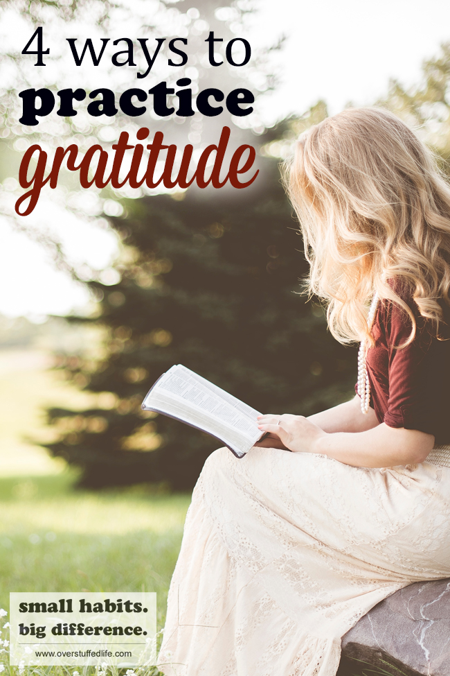 Gratitude is a wonderful way to change your negative attitude to a positive one, but you have to practice gratitude daily. Use these 4 tips for adding more gratitude in your life and begin reaping the amazing benefits of being a more grateful person.