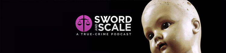 Sword & Scale Podcast
