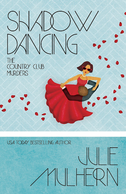 Shadow Dancing (The Country Club Murders Book 7) by Julie Mulhern