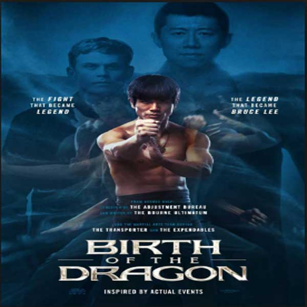 Birth of the Dragon, Film Birth of the Dragon, Birth of the Dragon Synopsis, Birth of the Dragon Trailer, Birth of the Dragon Review, Download Poster Film Birth of the Dragon 2016