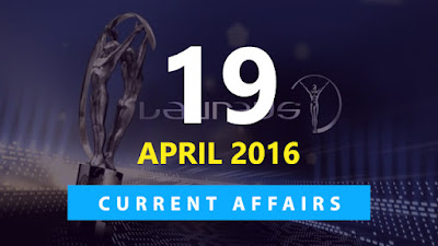 Current Affairs 19 April 2016