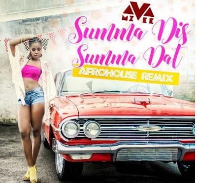MzVee – Summa Dis Summa Dat (Remix)
