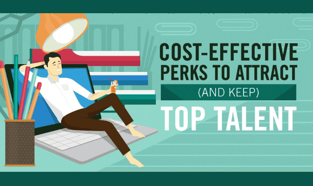 Cost-Effective Perks to Attract (and Keep) Top Talent