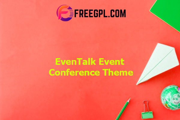 EvnTalk - Event Conference WordPress Theme Nulled Download Free