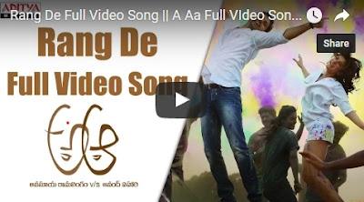 Rang De Full Video Song  A Aa Full VIdeo Songs  Nithiin, Samantha