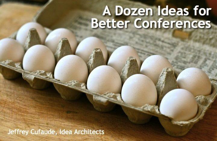 A Dozen Ideas for Better Conferences