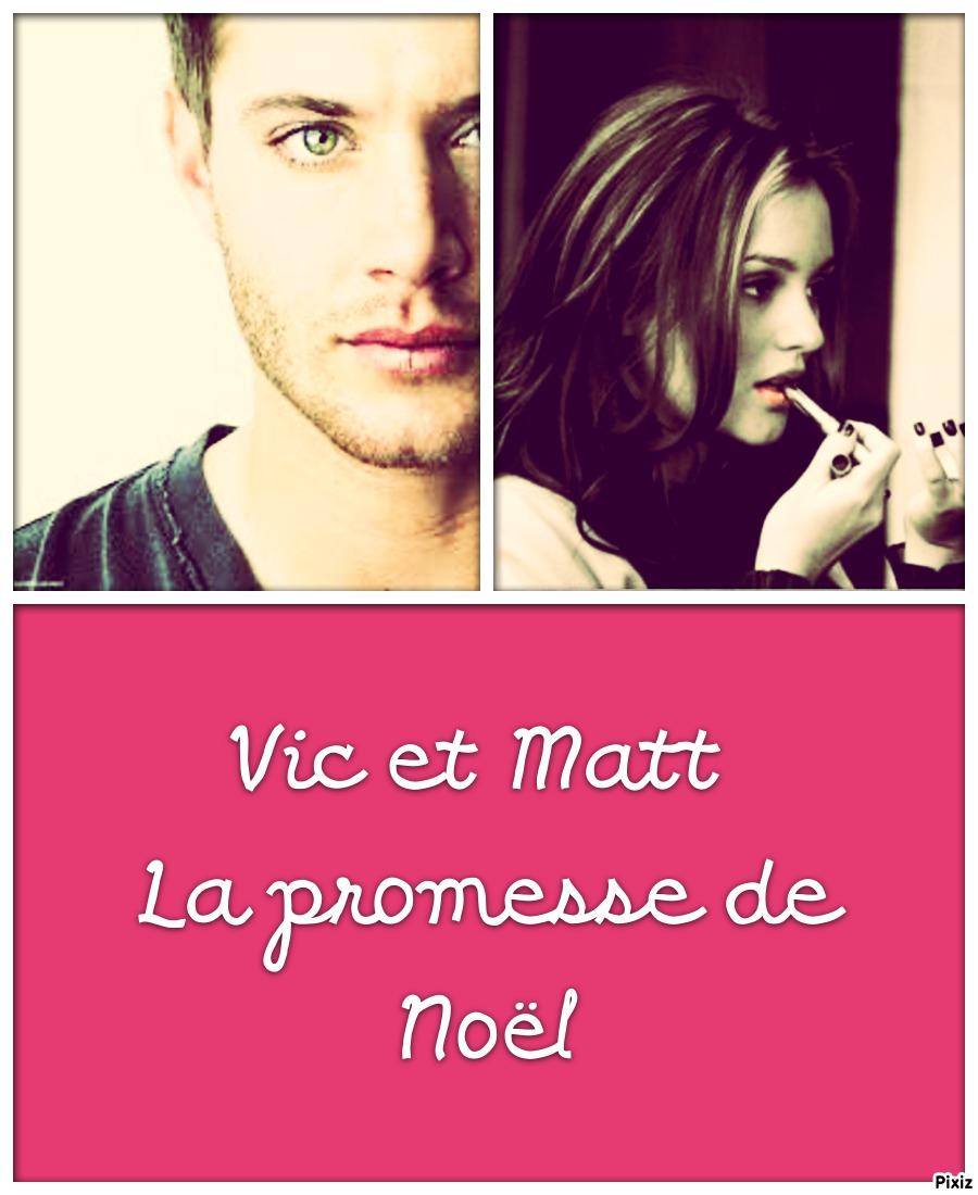 La Promesse De Noel.Lyly Ford Auteure Chronique Vic Matt La Promesse De