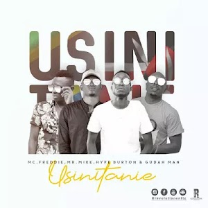 Download Video | Hype Burton, Mr Mike , Mc Freddie & Gudah Man - Usinitanie