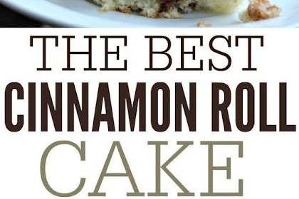 The Best Cinnamon Roll Cake