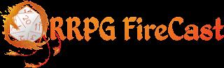 RRPG FireCast