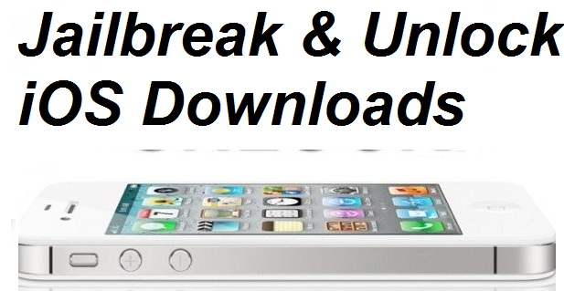 Jailbreak & Unlock iOS Downloads