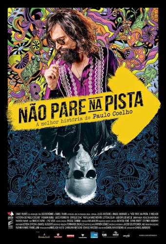 Baixar Torrent Não Pare na Pista: A Melhor História de Paulo Coelho Dual Audio Download Grátis