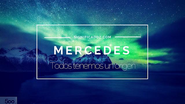Significado del nombre Mercedes