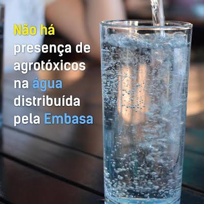 Posicionamento da Embasa sobre matéria que alerta sobre presença de agrotóxicos na água distribuída no Brasil