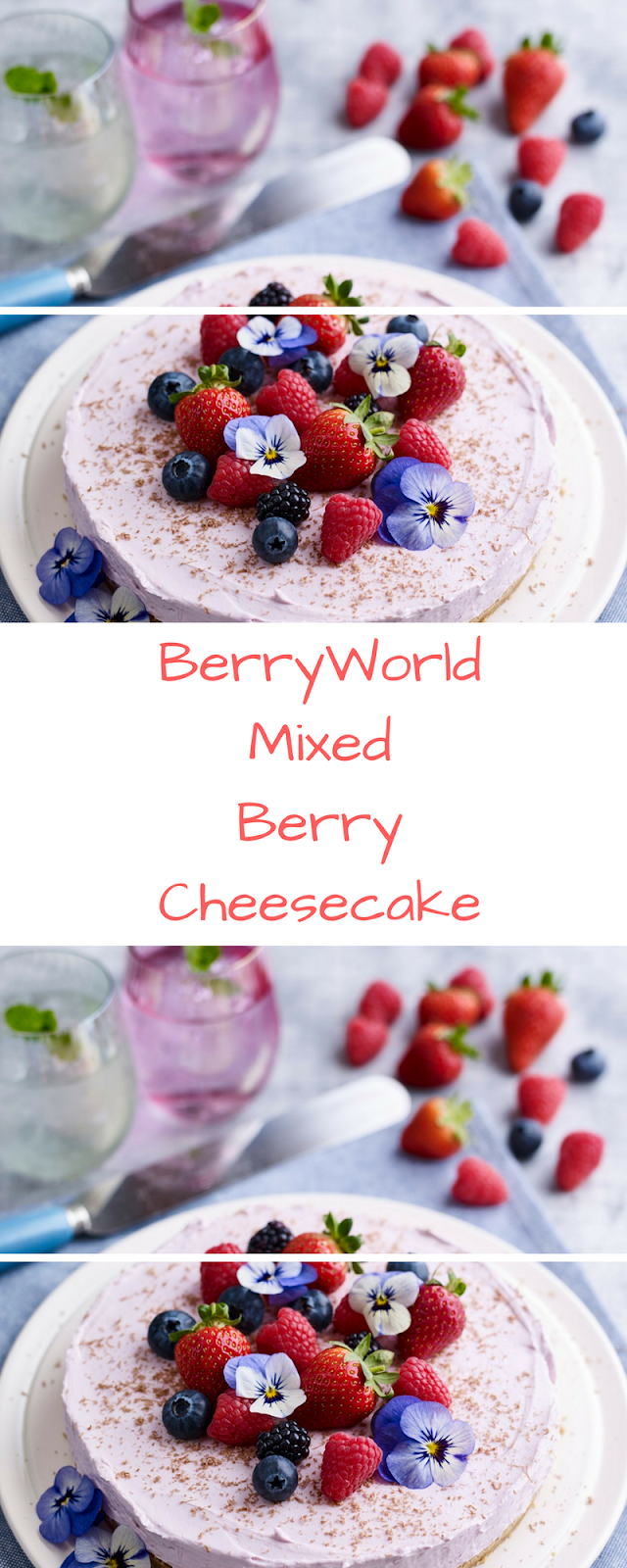 Create A Delicious BerryWorld Mixed Berry Cheesecake