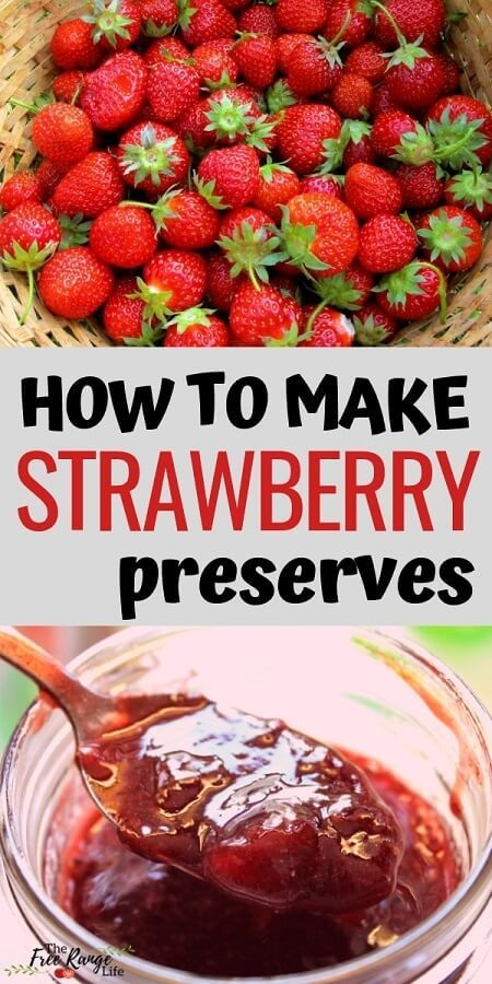 How to Make Strawberry Preserves