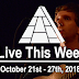Live This Week: October 21st - 27th, 2018