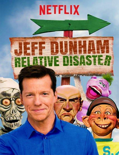 Ver Jeff Dunham: Relative Disaster (2017) Online