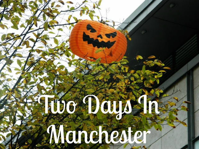 Two Days In Manchester | Photo Diary
