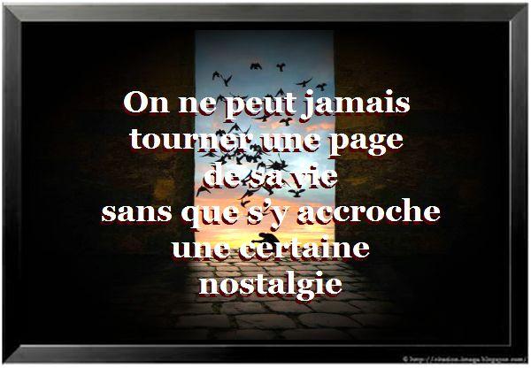 Citation nostalgie du passé ~ Citation en image : photo ...