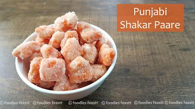Punjabi Shakar Pare Recipe