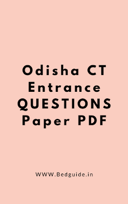 Odisha CT Entrance Previous Year Question Paper