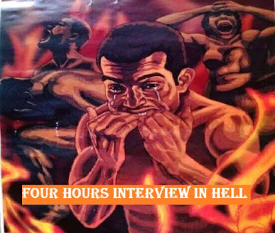 4 Hours Interview In Hell By Allen Bamgbose