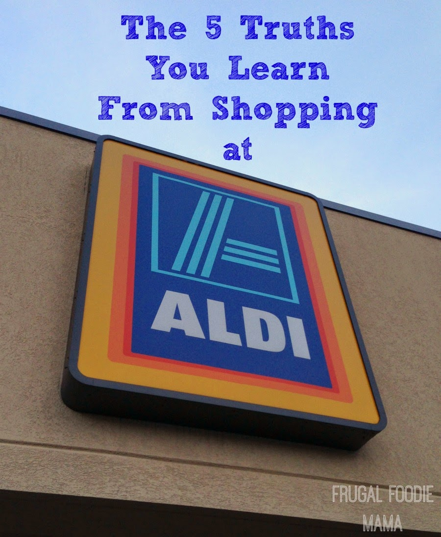 The 5 Truths You Learn from Shopping at ALDI- like the true value of a quarter!
