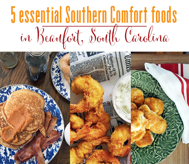 Beaufort, South Carolina, Southern Comfort Food