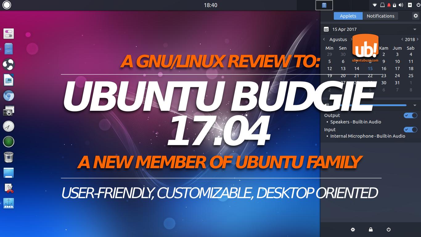 Welcome Ubuntu Budgie 17 04: A Short Review