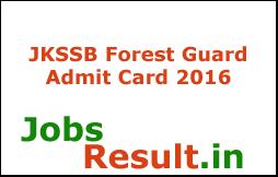 JKSSB Forest Guard Admit Card 2016