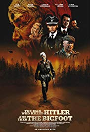 Assistir The Man Who Killed Hitler and Then The Bigfoot