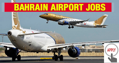 Job Vacancies In Bahrain International Airport