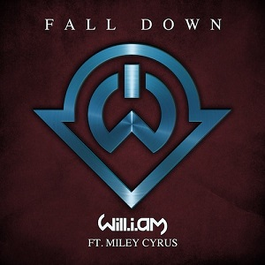 Miley Cyrus - Fall Down Ft. will.i.am