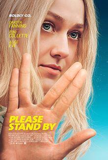 Sinopsis pemain genre Film Please Stand By (2017)