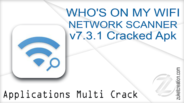 WHO'S ON MY WIFI – NETWORK SCANNER v7.3.1 Cracked Apk