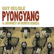 #ComicsWednesday: Pyongyang by Guy Delisle