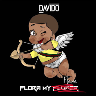 Davido – Flora My Flawa Lyrics