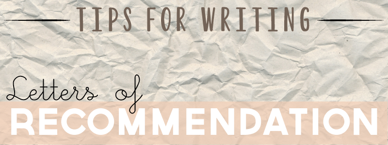 On Writing College Recommendation Letters | Hello Homeroom